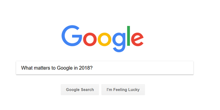 what-matters-to-google-in-2018